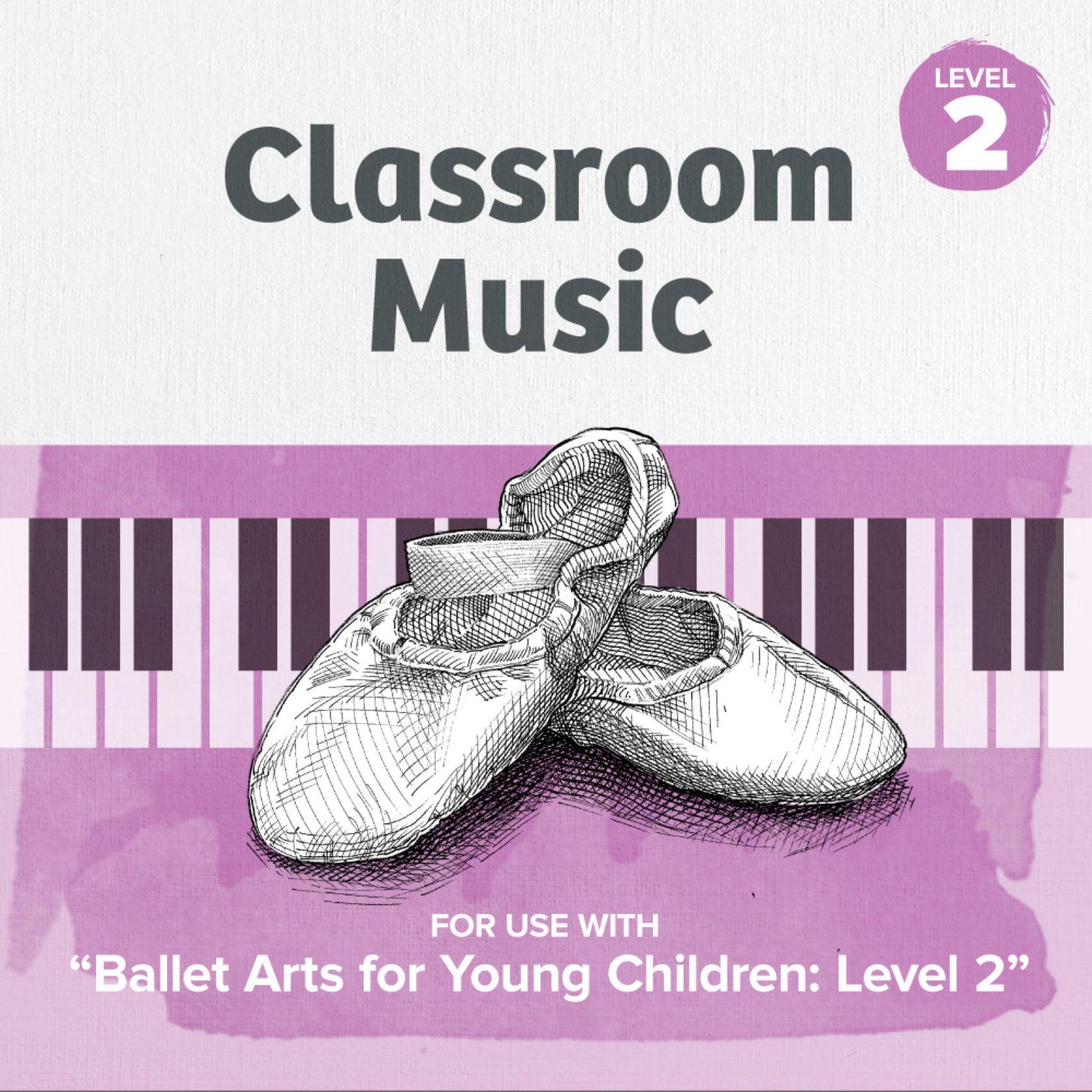 Music for Level 2 (Ages 4 & 5)