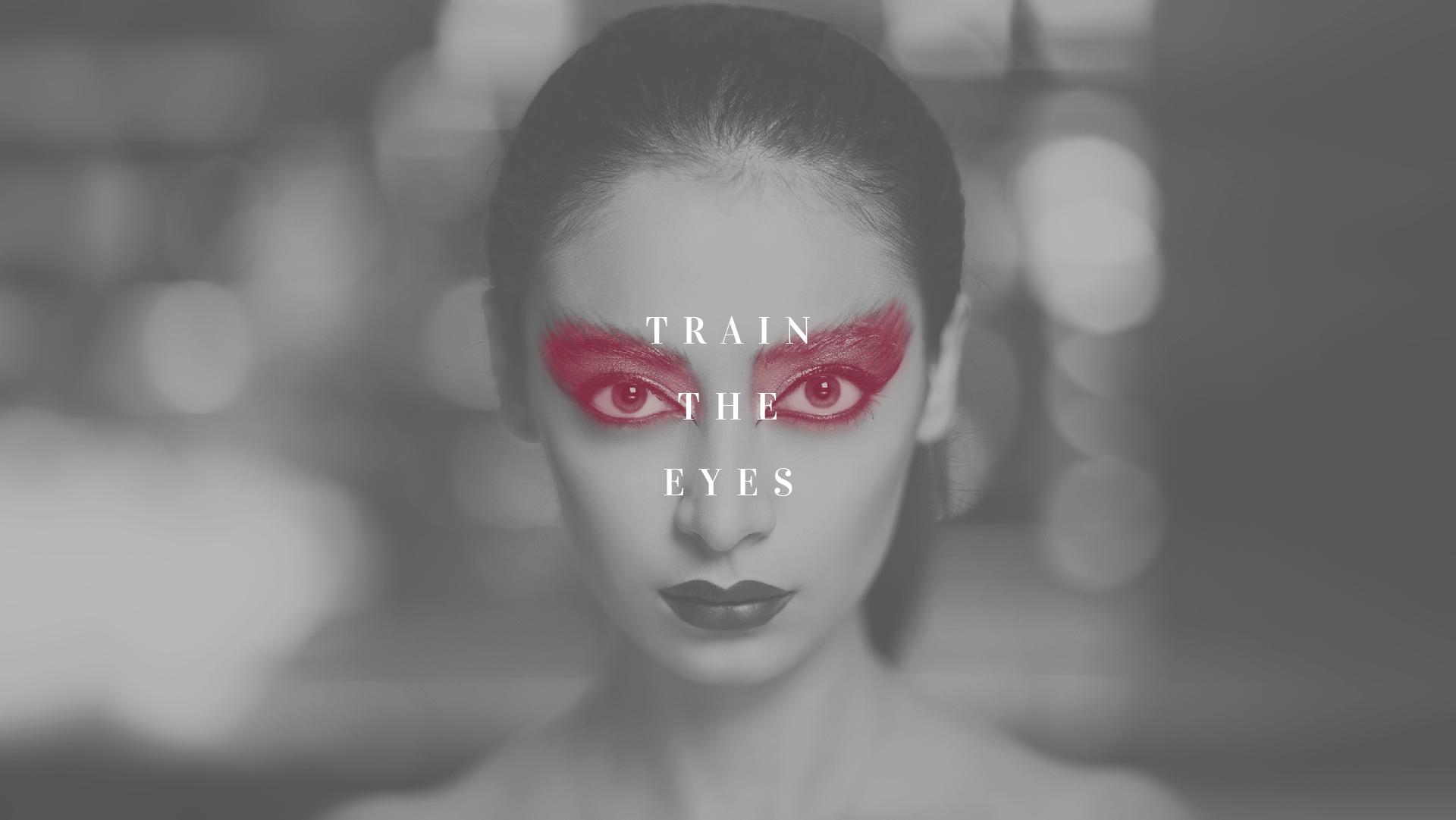 Train Ballet Eyes